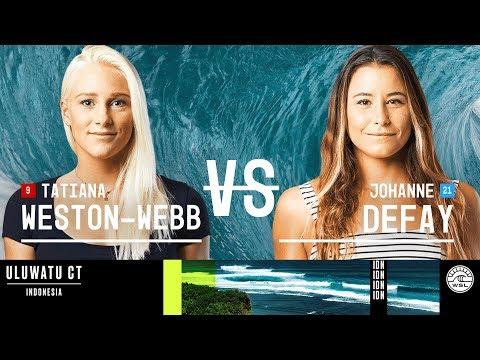 Tatiana Weston-Webb vs. Johanne Defay - FINAL - Uluwatu CT - Women's 2018