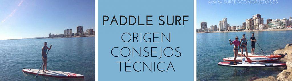 Técnica Paddle Surf y consejos